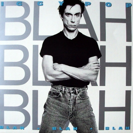Iggy Pop. Blah Blah Blah (LP)