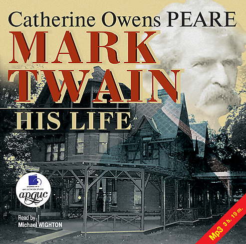 Mark Twain: His Life (Цифровая версия)