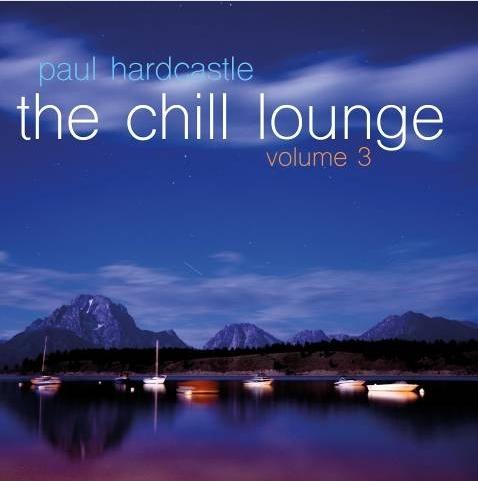Paul Hardcastle. The Chill Lounge. Vol. 3 от 1С Интерес