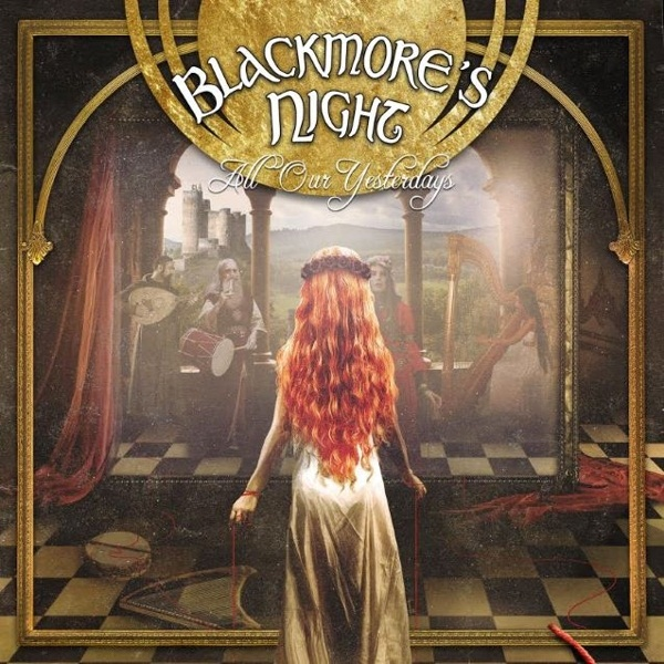 Blackmore's Night: All Our Yesterdays (CD) майка борцовка print bar our last night