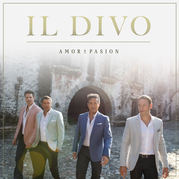 Il Divo: Amor & Pasion (CD) cacharel туалетная вода amor amor sunrise 100 ml