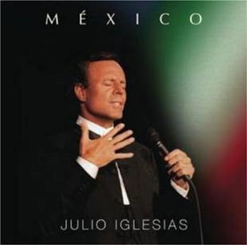 Julio Iglesias: Mexico (CD)