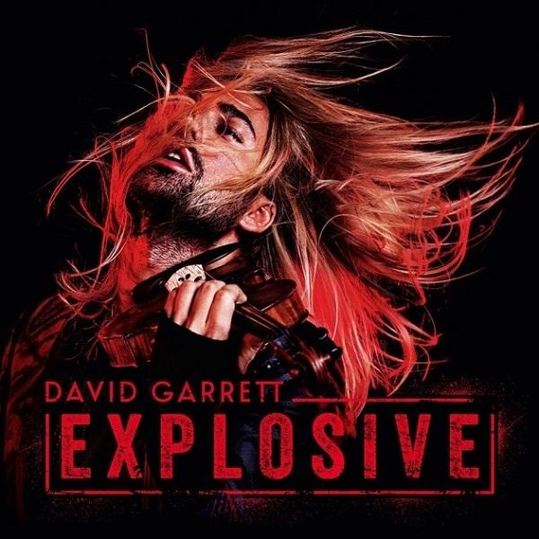 David Garrett: Explosive (CD)