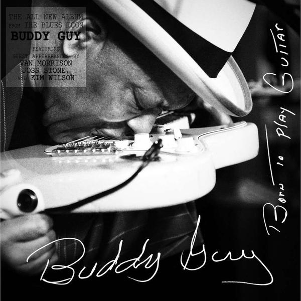 Buddy Guy: Born To Play Guitar (CD) стоимость