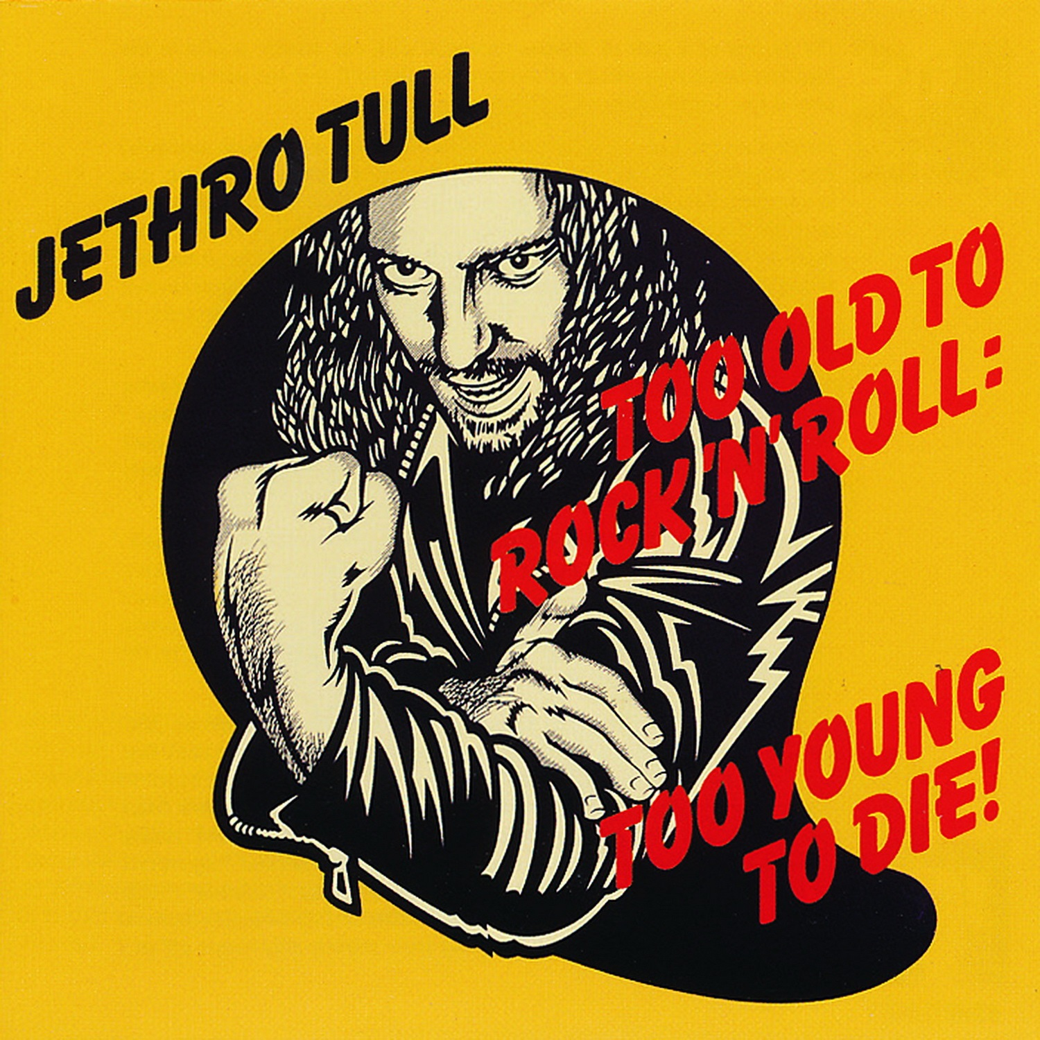 Jethro Tull. Too Old To Rock'N'Roll: Too Young To Die! (LP)