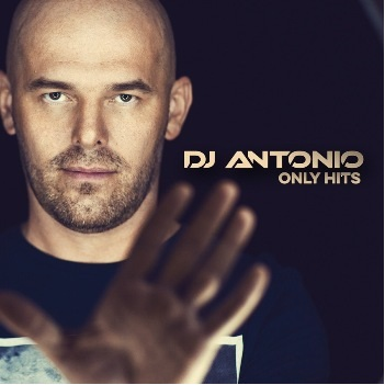 DJ Antonio. Only Hits