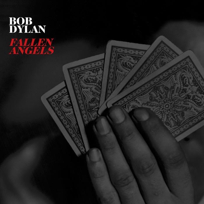 Bob Dylan. Fallen Angels