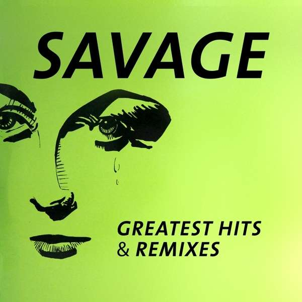 Savage. Greatest Hits & Remixes (LP) fleetwood mac fleetwood mac greatest hits lp