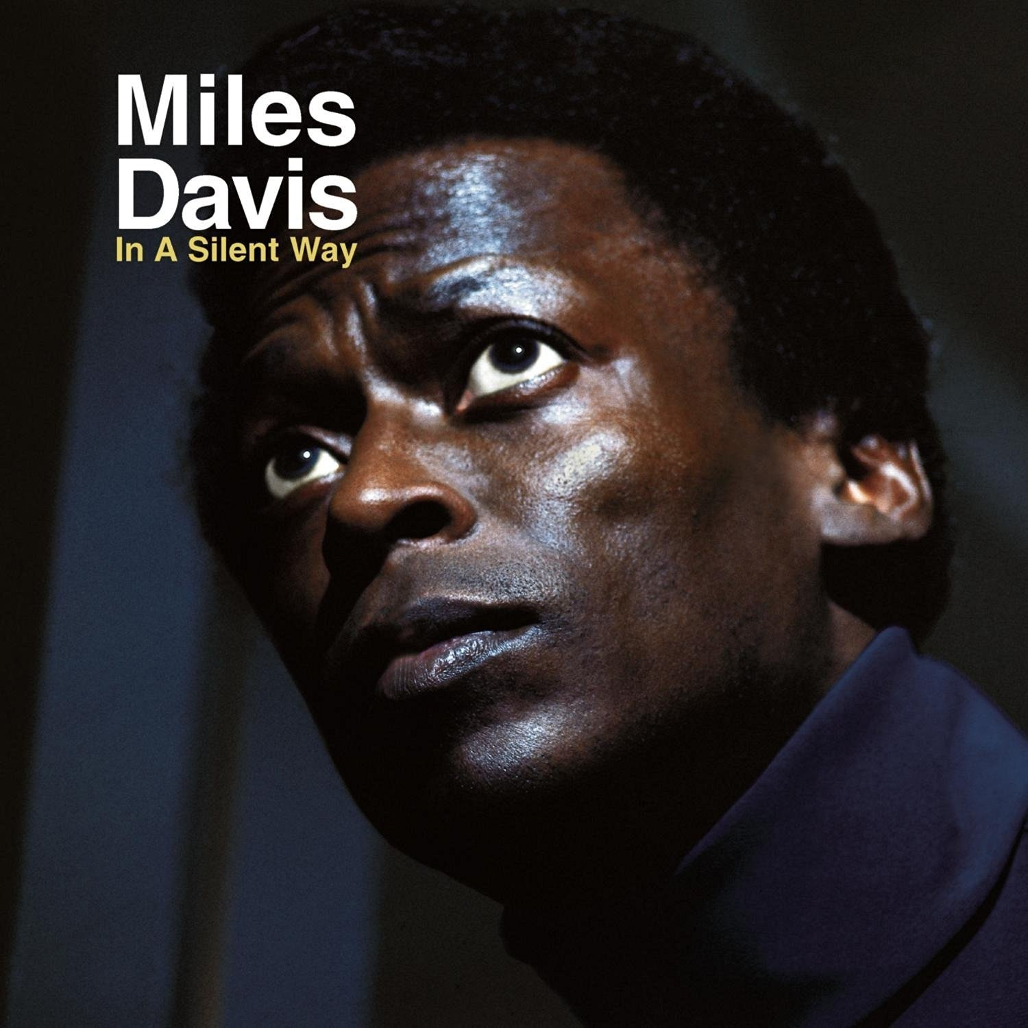 Miles Davis. In A Silent Way (LP) miles davis miles davis miles ahead original motion picture soundtrack 2 lp