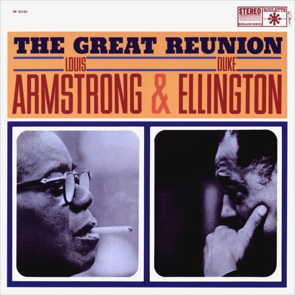 Louis Armstrong and Duke Ellington. The Great Reunion (LP)