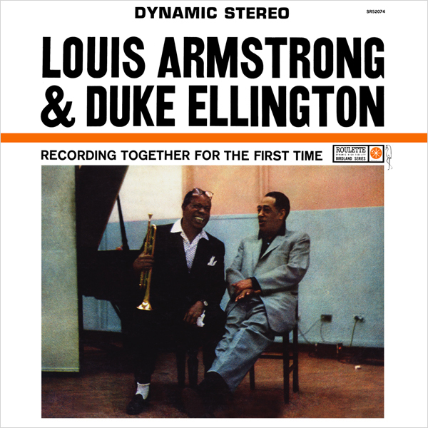 Louis Armstrong and Duke Ellington. Recording Together For The First Time (LP) louis armstrong and duke ellington the great reunion lp