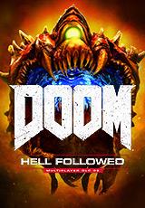Doom: Hell Followed. Дополнение (Цифровая версия)Doom: Hell Followed – второе из трех дополнений для прославленного шутера. Оно содержит новые материалы для сетевой игры.<br>