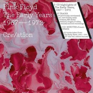 Pink Floyd. The Early Years 1967–1972 Cre/ation (2 CD)Pink Floyd. The Early Years 1967–1972 Cre/ation, сборник ранних композиций легендарной рок-группы.<br>