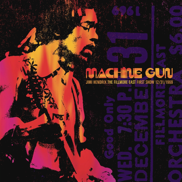 Jimi Hendrix. Machine Gun: Jimi Hendrix The Fillmore East First Show (2 LP) lacywear s 52 mag