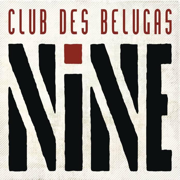 Club Des Belugas – Nine (2 CD)Группа Club de Belugas не перестает радовать своих слушателей новыми релизами. В феврале выходит их 9-й студийный альбом под названием Nine.<br>