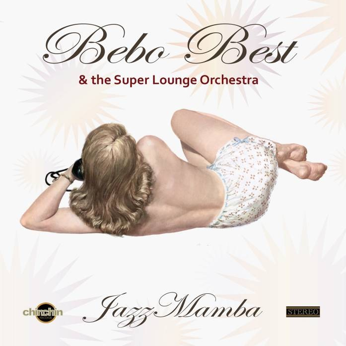 Bebo Best & The Super Lounge Orchestra – Jazz Mamba (CD) pantera pantera reinventing hell the best of pantera cd dvd