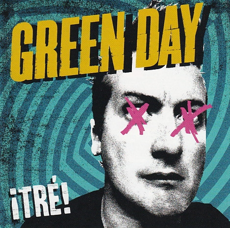 Green Day – ¡Tre! (LP)