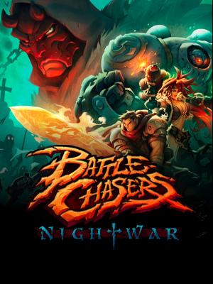 Battle Chasers: Nightwar  (Цифровая версия) james phelan chasers alone