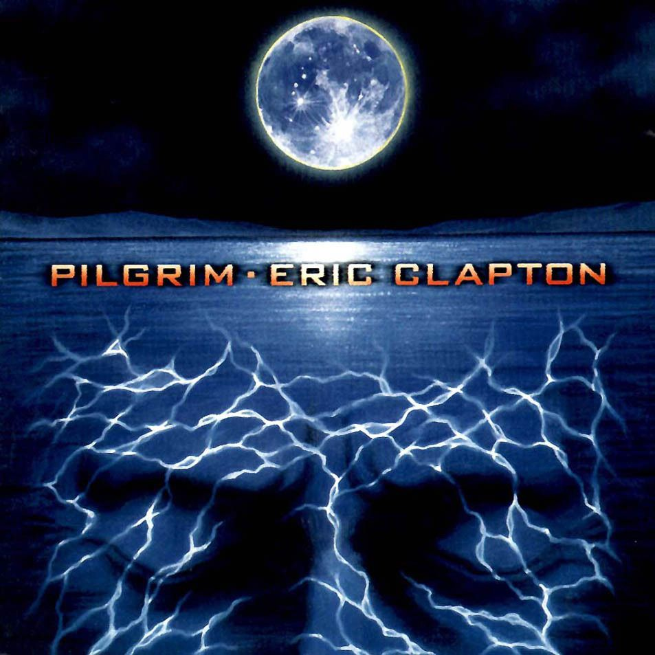Eric Clapton – Pilgrim (2 LP) eric clapton i still do cd