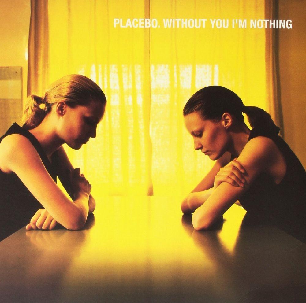Placebo – Without You I`m Nothing (LP) placebo placebo mtv unplugged 2 lp
