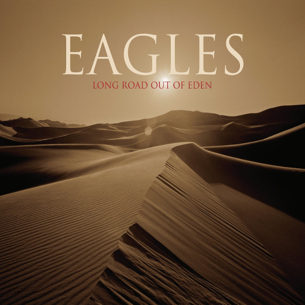 Eagles – Long Road Out of Eden (2 LP) виниловая пластинка the eagles the long road out of eden