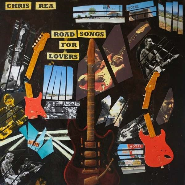 Chris Rea – Road Songs For Lovers (2 LP) крис ри chris rea the very best of