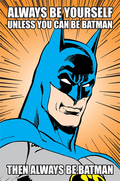 Плакат Always Be Batman плакат batman 1