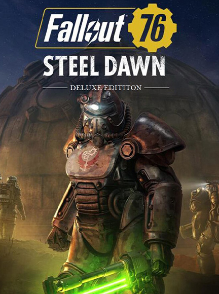 Fallout 76: Steel Dawn. Deluxe Edition [PC, Цифровая версия] (Цифровая версия)