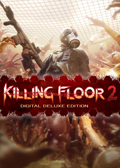 Killing Floor 2. Digital Deluxe Edition (Цифровая версия) kind worth killing