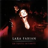 Lara Fabian. En toute intimité