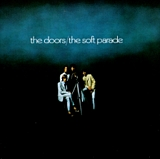 The Doors. The Soft Parade (LP) cd диск the doors when you re strange a film about the doors songs from the motion picture 1 cd