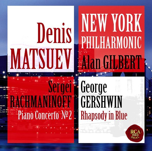 Denis Matsuev & New York Philharmonic: Rachmaninoff Sergei & Gershwin George (CD)