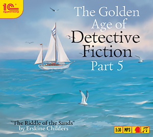 Эрскин Чайлдерс The Golden Age of Detective Fiction. Part 5. Erskine Childers (Цифровая версия) john o brien the review of contemporary fiction – claude simon 5–1