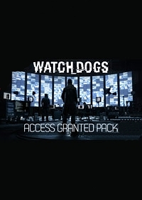 Watch Dogs. Access granted pack. Дополнение