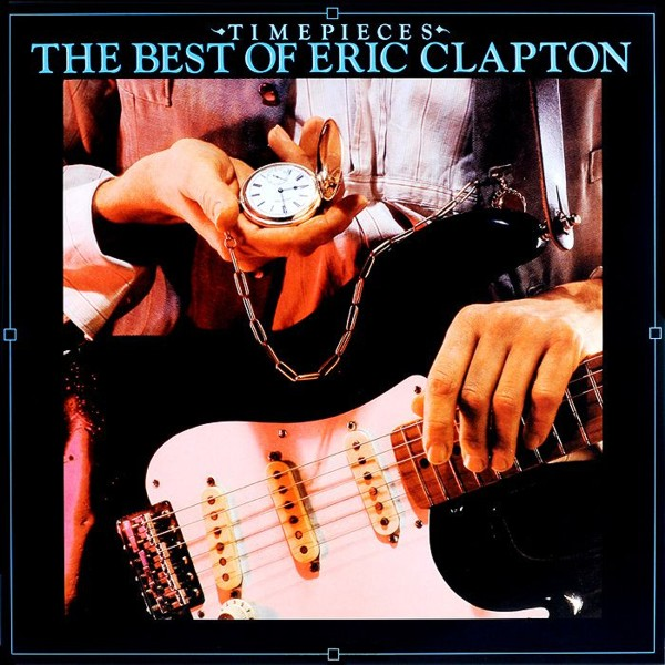 Eric Clapton. Time Pieces. The Best Of Eric Clapton (LP)