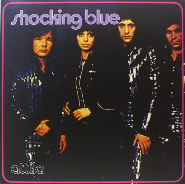 Shocking Blue. Attila (LP)
