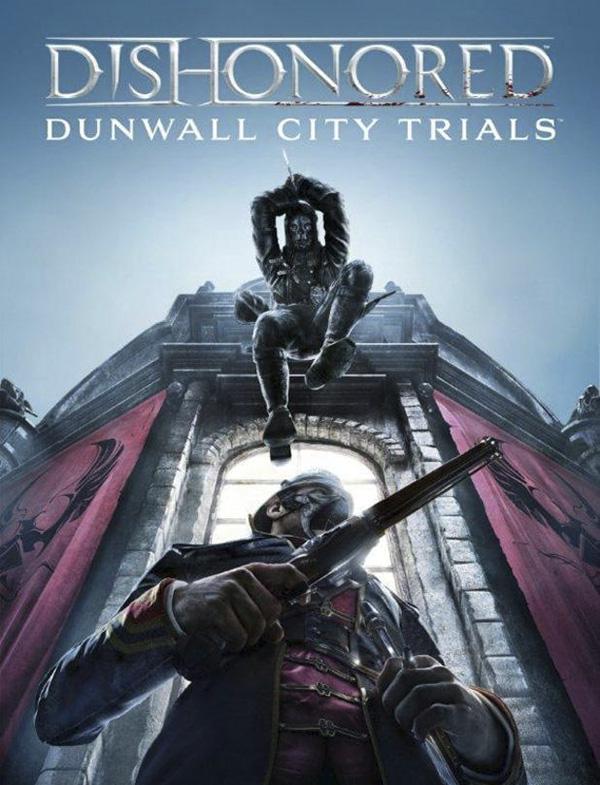 Dishonored. Dunwall City Trials. Дополнение [PC, Цифровая версия] (Цифровая версия)