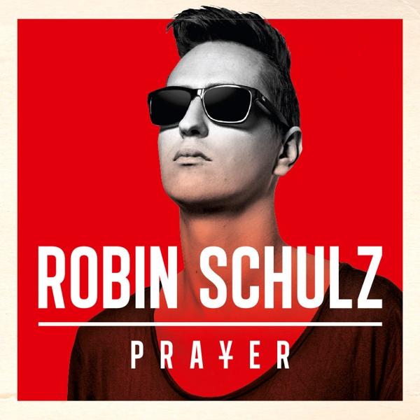 Robin Schulz. Prayer