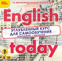 English today. Углубленный курс для самообученияПособие English today. Углубленный курс для самообучения дает возможность продолжить изучение английского языка после прохождения Базового курса.<br>