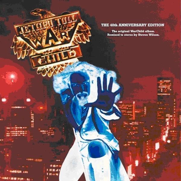 Jethro Tull. War Child. The 40th Anniversary Edition
