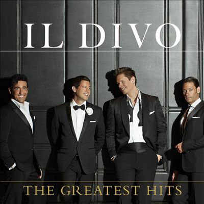 Il Divo. The Greatest Hits