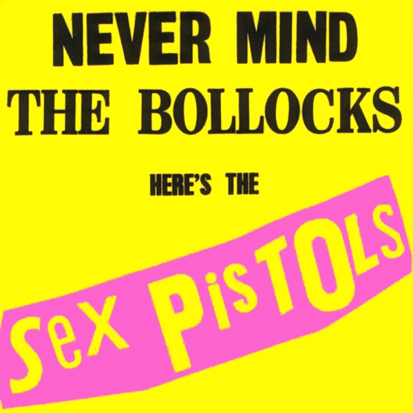 Sex Pistols. Never Mind The Bollocks Here's The Sex Pistols (LP) the visual mind – art