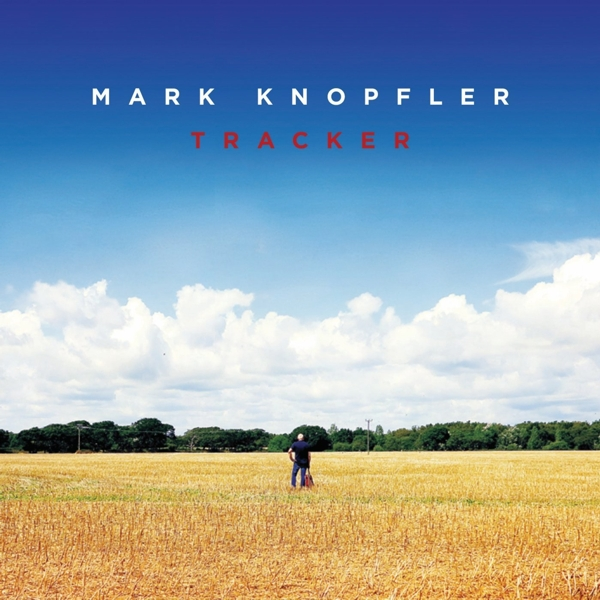 Mark Knopfler. Tracker