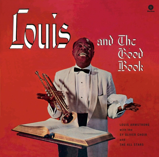 Louis Armstrong. Louis And Good Book (LP)