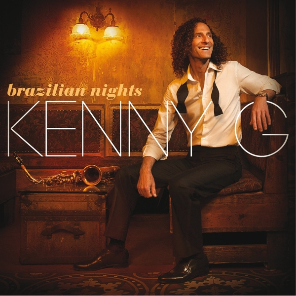 Kenny G. Brazilian Nights