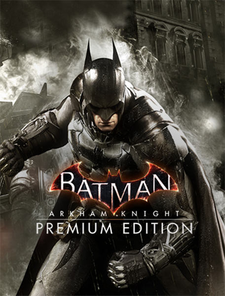 Batman: Рыцарь Аркхема (Batman: Arkham Knight). Premium Edition