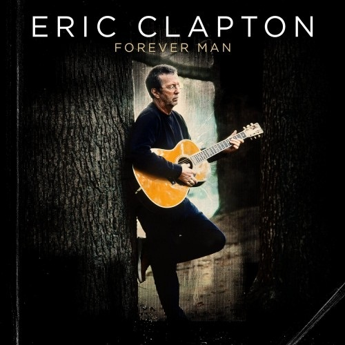 Eric Clapton. Forever Man Best Of (2 CD)