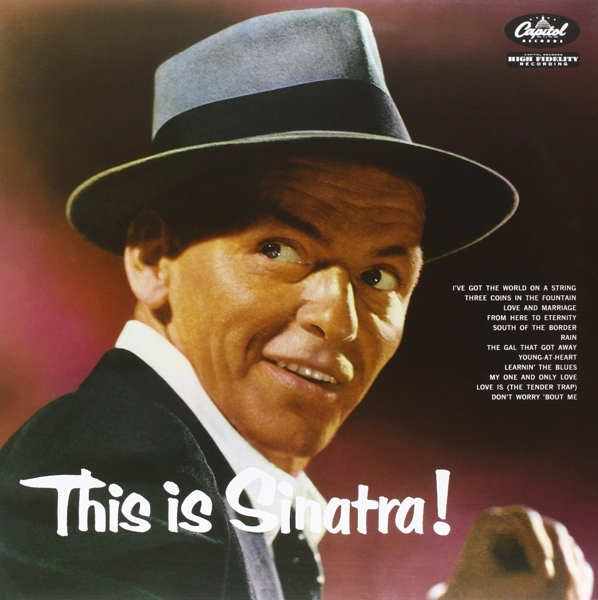 Frank Sinatra. This Is Sinatra! (LP)Frank Sinatra. This Is Sinatra! &amp;ndash; альбом, выпущенный в 1956 году. Первая коллекция синглов.<br>