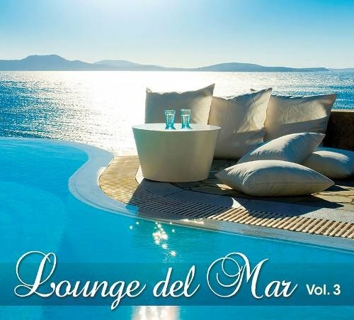 Сборник. Lounge Del Mar. Vol. 3 (2 CD)