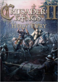 Crusader Kings II. Holy Fury. Дополнение [PC, Цифровая версия]